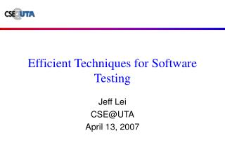 Efficient Techniques for Software Testing
