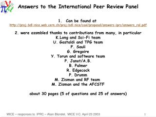 Answers to the International Peer Review Panel Can be found at