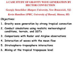 A CASE STUDY OF GRAVITY WAVE GENERATION BY HECTOR CONVECTION