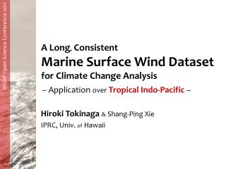 A Long ,  Consistent Marine Surface Wind Dataset for Climate Change Analysis