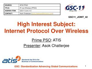 High Interest Subject: Internet Protocol Over Wireless