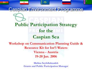 Public Participation Strategy for the  Caspian Sea