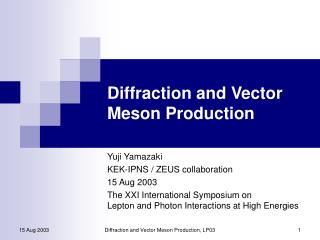 Diffraction and Vector Meson Production
