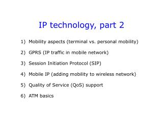 IP technology, part 2