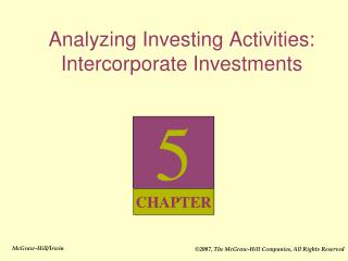 Analyzing Investing Activities: Intercorporate Investments