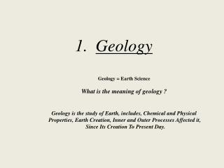 Geological  Branches A-Basic geology:- B-Connected Branches:- C- Applied Geology:-