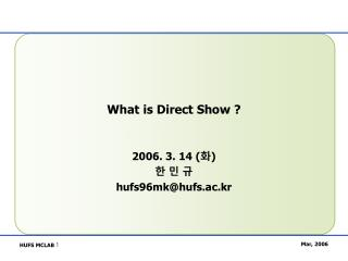 What is Direct Show ?