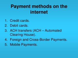 Payment methods on the internet
