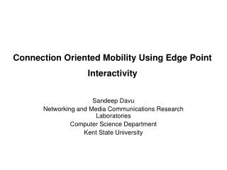 Connection Oriented Mobility Using Edge Point Interactivity