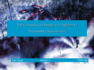 The Construct of Sanity as it Applies to Personality Assessment