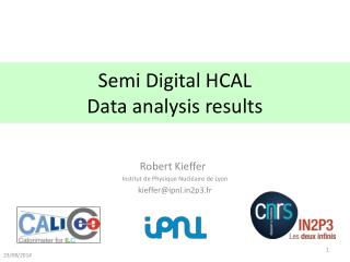 Semi Digital HCAL Data analysis results