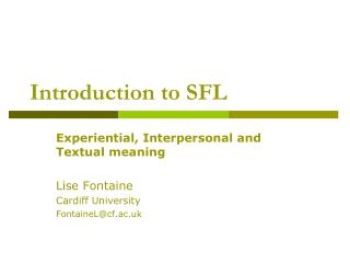 Introduction to SFL
