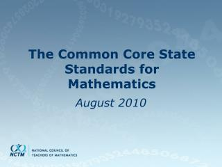 The Common Core State Standards for Mathematics