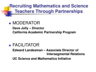 Recruiting Mathematics and Science Teachers Through Partnerships