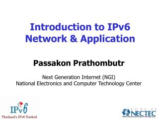 Introduction to IPv6 Network & Application