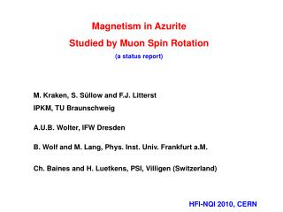 Magnetism in Azurite  Studied by Muon Spin Rotation (a status report)