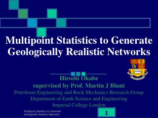 Multipoint Statistics to Generate Geologically Realistic Networks