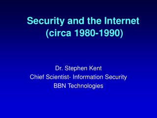 Security and the Internet  (circa 1980-1990)