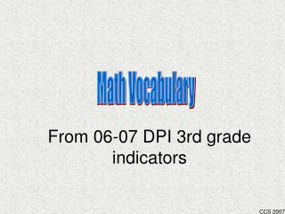 From 06-07 DPI 3rd grade indicators
