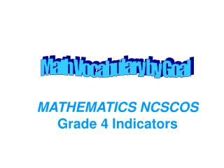 MATHEMATICS NCSCOS Grade 4 Indicators