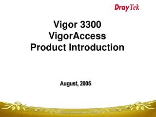 Vigor 3300 VigorAccess  Product Introduction