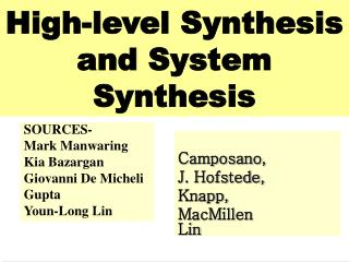 High-level Synthesis and System Synthesis