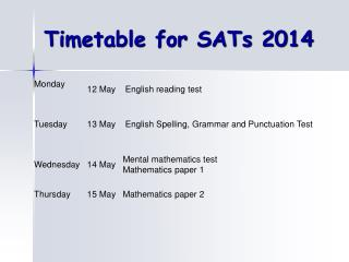 Timetable for SATs 2014