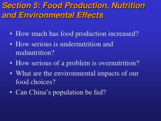 Section 5: Food Production, Nutrition and Environmental Effects