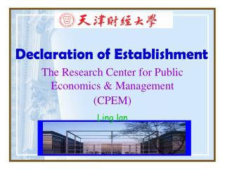 The Research Center for Public Economics & Management (CPEM) Ling lan