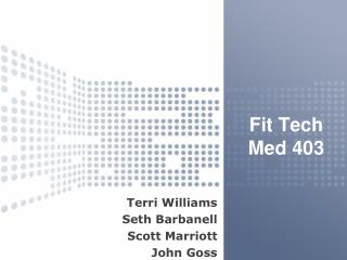 Fit Tech Med 403