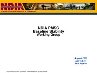 NDIA PMSC  Baseline Stability Working Group