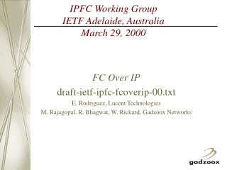 IPFC Working Group IETF Adelaide, Australia  March 29, 2000