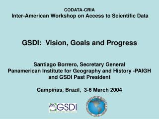 CODATA-CRIA Inter-American Workshop on Access to Scientific Data