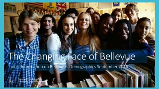 The Changing Face of Bellevue