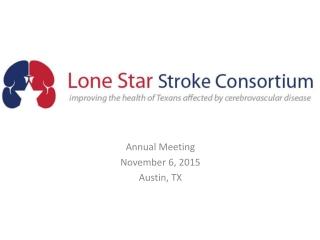 Annual Meeting November 6, 2015 Austin, TX