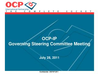 OCP-IP Governing Steering Committee Meeting July 28, 2011