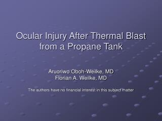 Ocular Injury After Thermal Blast from a Propane Tank