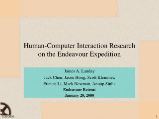 Human-Computer Interaction Research  on the Endeavour Expedition