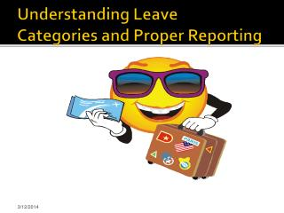 Understanding Leave  Categories and Proper Reporting
