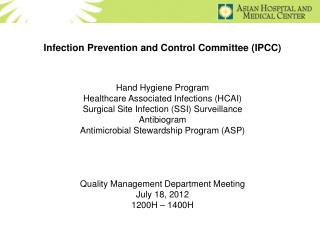 Infection Prevention and Control Committee (IPCC) Hand Hygiene Program