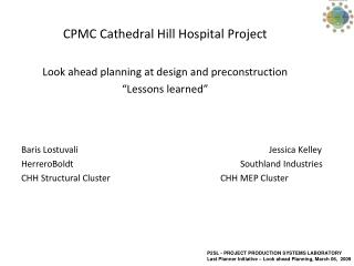 CPMC Cathedral Hill Hospital Project  Look ahead planning at design and preconstruction