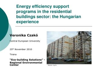 Energy efficiency support programs in the residential buildings sector: the Hungarian experience