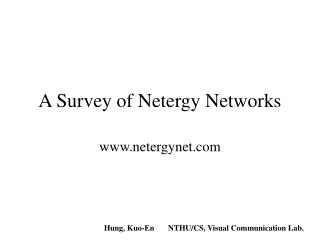 A Survey of Netergy Networks
