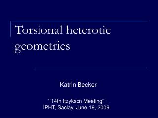 Torsional heterotic geometries