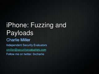 iPhone: Fuzzing and Payloads
