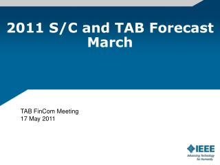 2011 S/C and TAB Forecast March