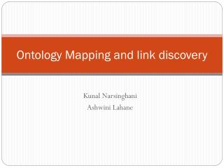 Ontology Mapping and link discovery