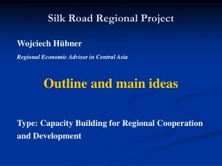 Silk Road Regional Project