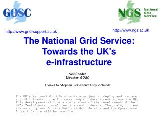 The National Grid Service: Towards the UK's  e-infrastructure