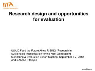 Research design and opportunities for evaluation